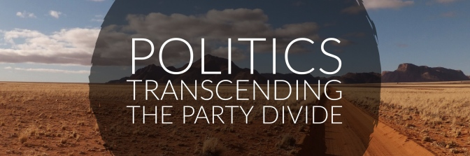 POLITICS – Transcending the Party Divide